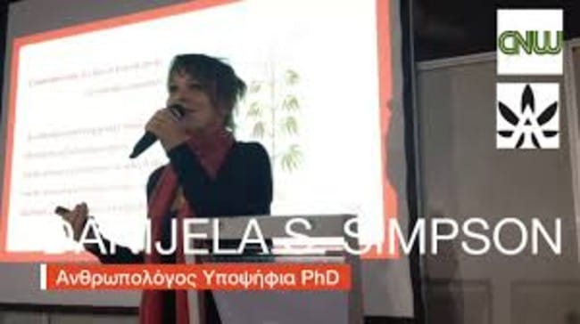 """Διάλεξη της ανθρωπολόγου Danijela S Simpson, με τίτλο ΄΄Health and Cannabis""""(video)"""